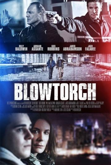 Пылеуловитель  (Blowtorch) 2016 смотреть онлайн