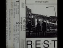 The Rest Strange Laughs Italy 1989 Post Punk Alternative Rock Lo Fi Shoegaze Full Tape