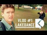 Dante Klein Vlogs #1 LAKEDANCE