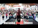 MACUMBA 2014 Dance Fitness in Action