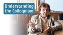 Understanding the Colloquium
