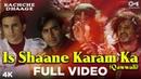 Is Shaane Karam Ka (Qawwali) Full Video - Kachche Dhaage | Nusrat Fateh Ali Khan | Ajay Saif