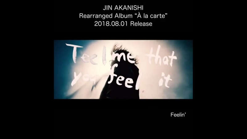 Jin Akanishi -Jindependence 2018 Feelin