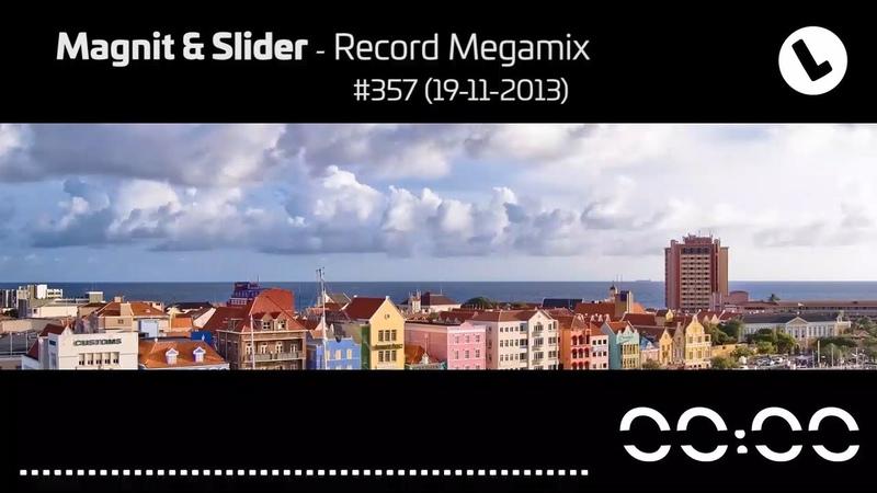 Magnit Slider - Record Megamix 357 (19-11-2013)