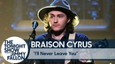 Braison Cyrus: I'll Never Leave You