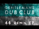 04 Gentleman's Dub Club - Enough (DJ Madd Remix) Ranking Records
