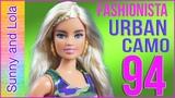 ОБЗОР куклы Barbie Fashionistas 94 Urban Camo Doll