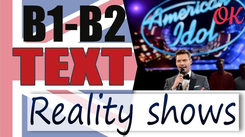 Reality Shows - Реалити Шоу 📘 Intermediate English text   Английский язык OK English