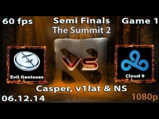The Summit 2 Полуфинал: Evil Geniuses vs Cloud 9, 1 игра