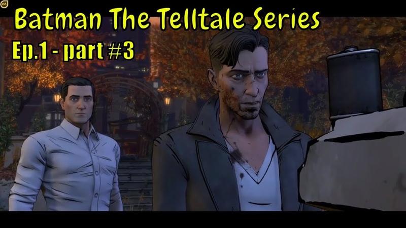 Batman: The Telltale Series 🕵️👨🚒 '' Falcone's no friend ..'' 🕵️👨🚒 Ep.1 - part 3