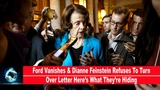Ford Vanishes &amp Dianne Feinstein Refuses To Turn Over Letter Heres What Theyre Hiding(VIDEO)!!!