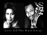 Aretha Franklin &amp George Benson - Love All The Hurt Away