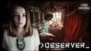 Observer давящая на психику игра 3