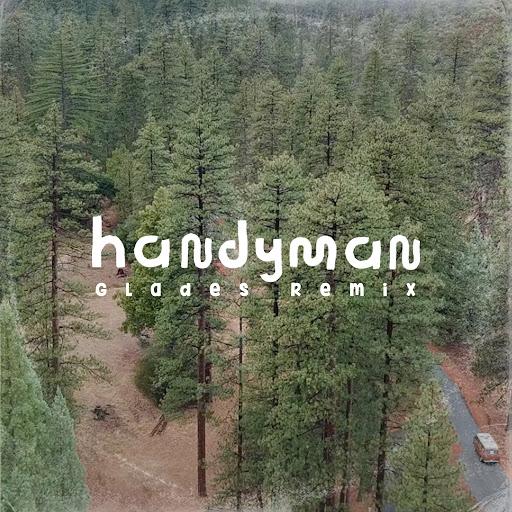 AWOLNATION альбом Handyman (Glades Remix)