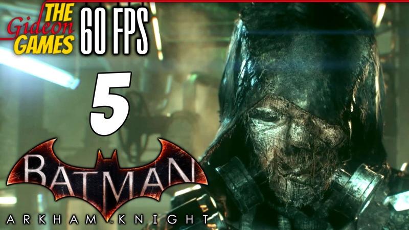 Прохождение Batman: Arkham Knight на Русском (Рыцарь Аркхема)[PС 60fps] - Часть 5 (Игры разума)