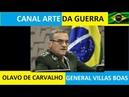 OLAVO DE CARVALHO, O GENERAL VILLAS BOAS E O BRASIL- VIDEO 198