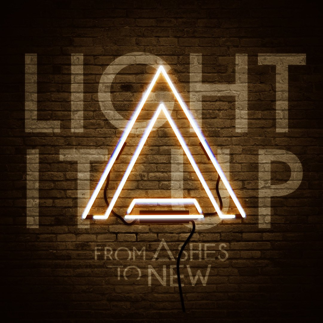 From Ashes To New - Light It Up [Single] (2018)