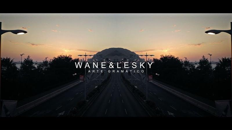 Wane Lesky - Arte gramático feat. Dj Joaking