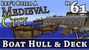 How To Build A Medieval City E61 Boat Hull Deck Minecraft Z One N Only