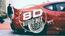 Слушать 8D Music 🎧 Послушайте В Наушниках Не Пожалеете 🎧 Музыка в машины 🎧 8D AUDIO