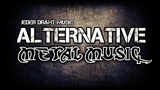 Alternative Metal Music 2017 Ultimate Mix #12