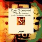 Koen Groeneveld альбом Wake Turbulence (Koen Groeneveld Remake)