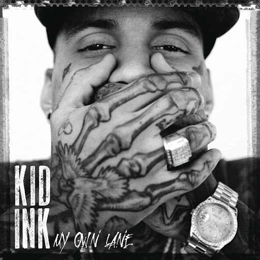 Kid Ink альбом My Own Lane (Expanded Edition)