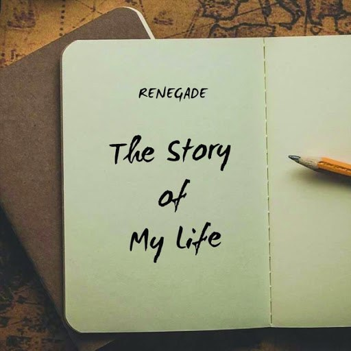 Renegade альбом The Story of My Life