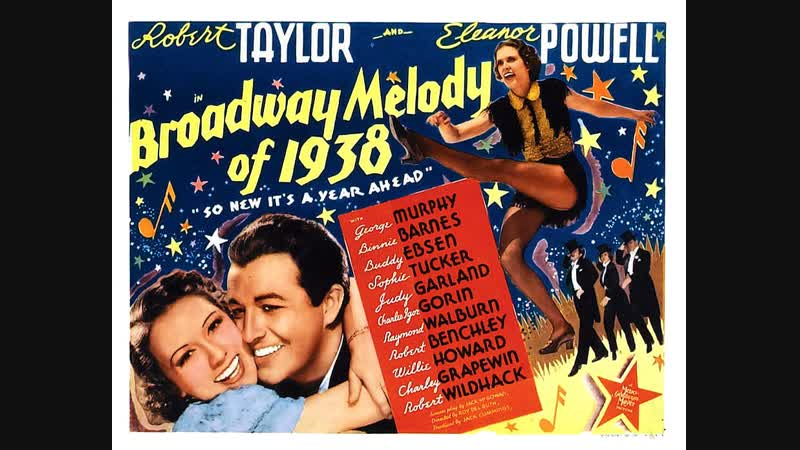 Broadway Melody of 1938 (1937) Robert Taylor, Eleanor Powell, George Murphy