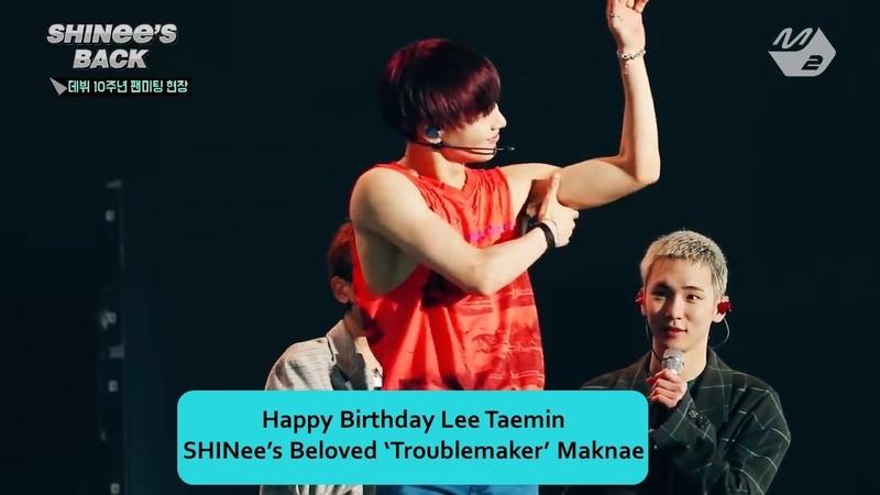 Happy Birthday Lee Taemin SHINees Beloved Troublemaker Maknae