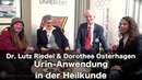Urin-Anwendung in der Heilkunde - Dr. Lutz Riedel Dorothee Osterhagen