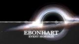 EBONHART - EVENT HORIZON