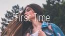 Seven Lions, SLANDER Dabin - First Time (Lyrics) feat. Dylan Matthew