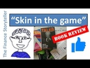 Skin in the game Nassim Taleb book review
