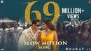 Bharat Slow Motion Song Salman Khan, Disha Patani Vishal Shekhar Feat. Nakash A , Shreya G