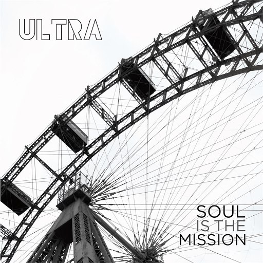 Ultra альбом Soul is the mission