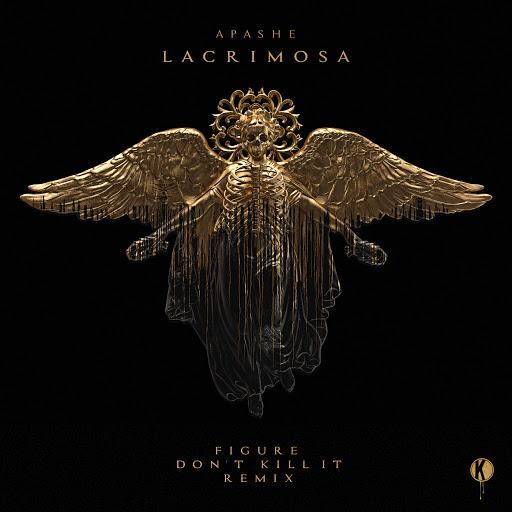 Apashe альбом Lacrimosa (Figure x Don't Kill It Remix)