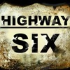 """HIGHWAY SIX"" ★ OFFICIAL COMMUNITY ★"