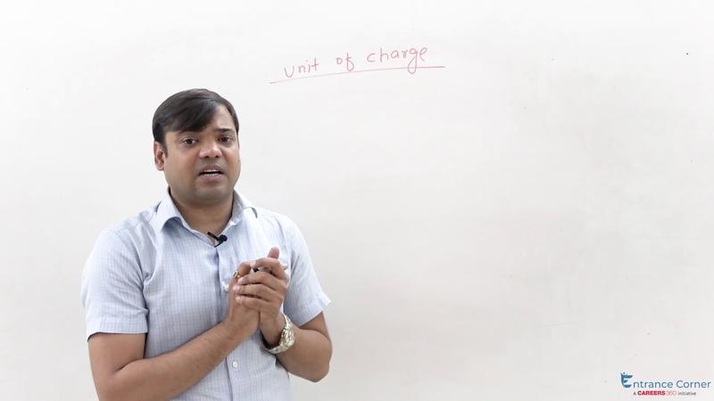 Electrostatics Unit of Charge Video Lecture Physics - IIT JEE Main, NEET, BITSAT Online Coaching