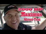 2000 HP Hemi Maximus hits the Streets!  Nelson Supercars.  Scott Spock Racing Ultra.  Tom Nelson.