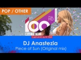 DJ Anastezia - Piece of Sun (Original mix)