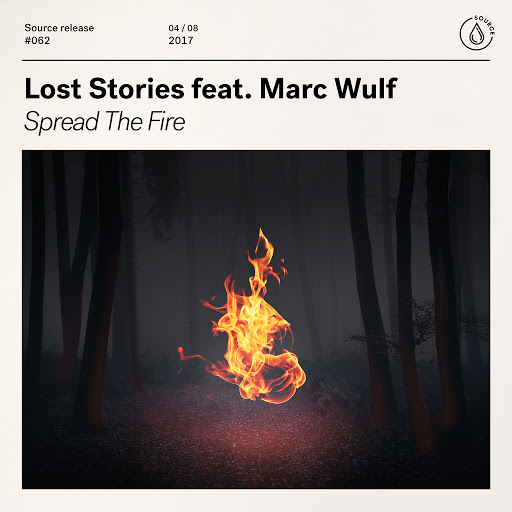 Lost Stories альбом Spread the Fire (feat. Marc Wulf)