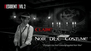 Resident Evil 2 Remake - Claire Redfield DLC Noir Costume/Noir Filter Gameplay [No Commentary]