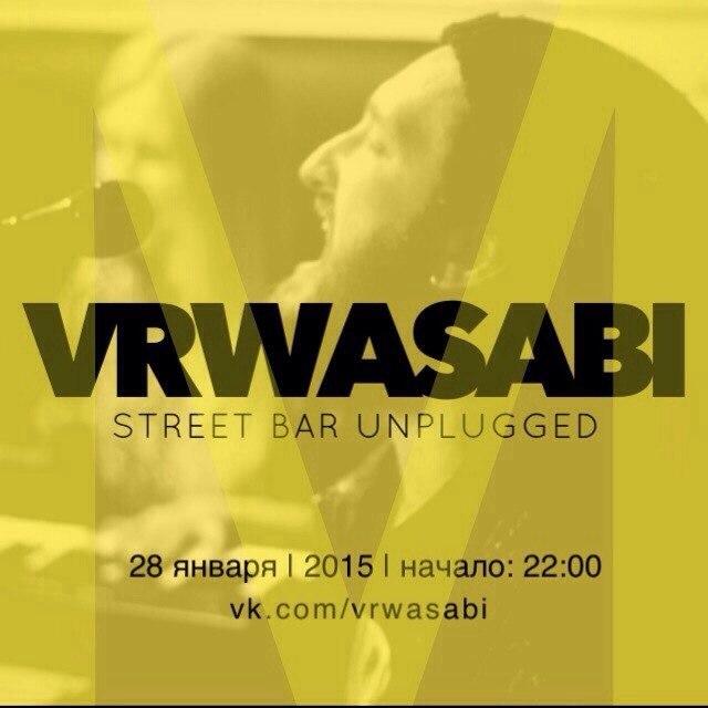 Афиша Владивосток LIVE / VR WASABI / 28 ЯНВАРЯ / STBAR