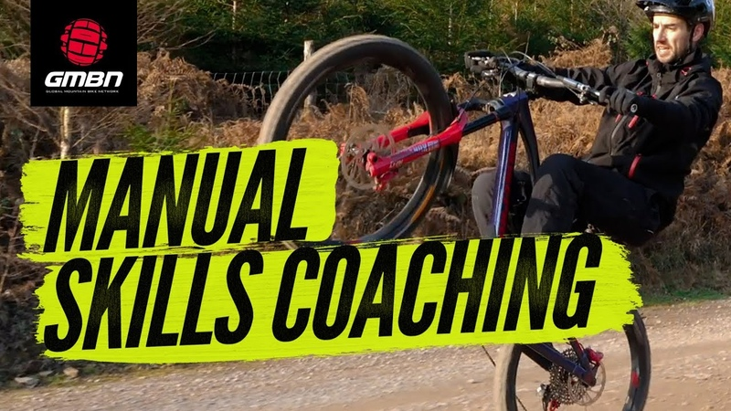 Improve Your Manual Skills   MTB Coaching With Neil