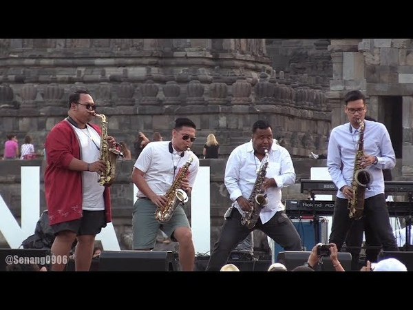 Saxx In The City - That's The Way Love Goes All I Do ~ Risalah Hati @ Prambanan Jazz 2017 [HD]
