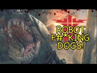 ROBOT F#*KING DOGS! [WOLFENSTEIN: THE NEW ORDER]