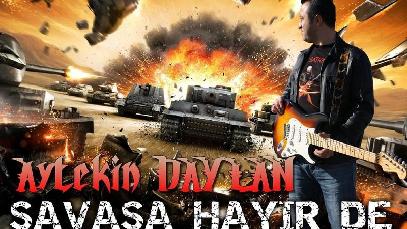04-SAVAŞA HAYIR DE