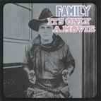 Family альбом It's Only a Movie (Bonus Track Version)
