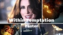 Within Temptation - Faster (Ghost Rider 2 Unofficial Video) HD